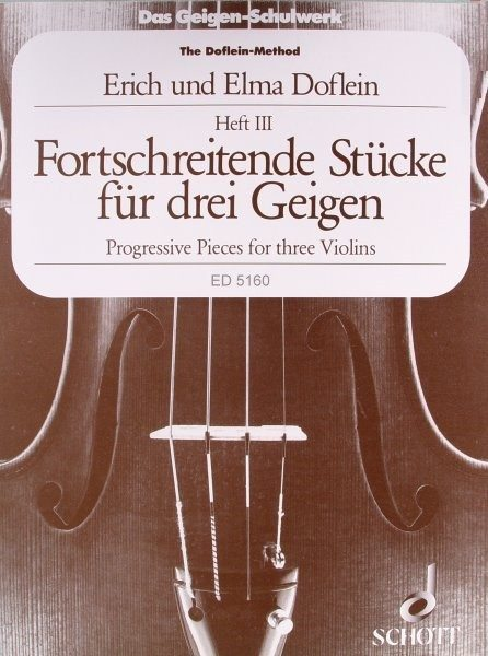 Fortschreitende Stücke für 3 Geigen Heft 3 E. Doflein ED5160