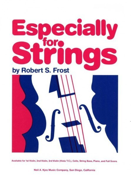 Especially For Strings - Kontrabass 73CSB Robert S. Frost
