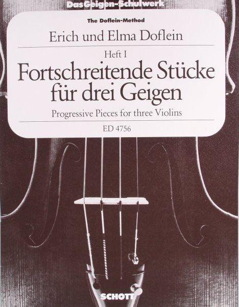 Fortschreitende Stücke für 3 Geigen Violinen Heft 1 von E. Doflein, ED4756