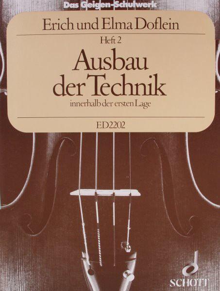 Das Geigenschulwerk: Ausbau der Technik innerhalb der ersten Lage ED2202 E. Doflein